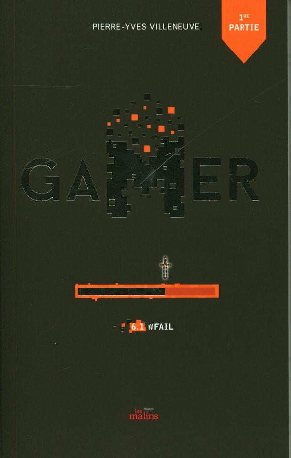 Gamer 06 : #Fail - 1er partie N.E.