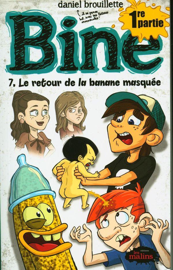 Bine 07 : Le retour de la banane masquée - Partie 01