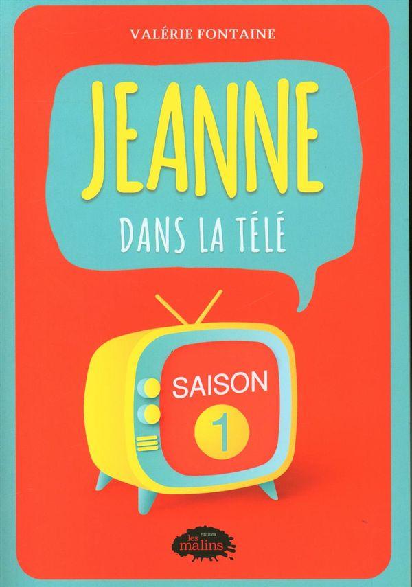 Jeanne dans la télé : Saison 01