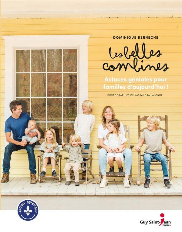 Les belles combines : Astuces géniales pour familles d'aujourd'hui