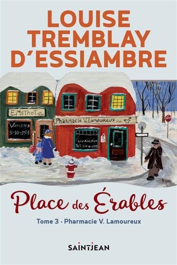 Place des Érables 03 : La pharmacie Lamoureux
