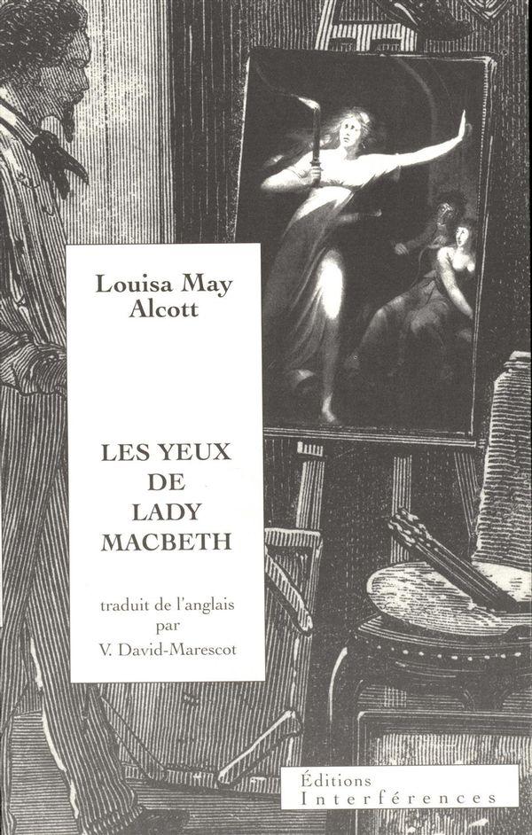Les yeux de Lady Macbeth