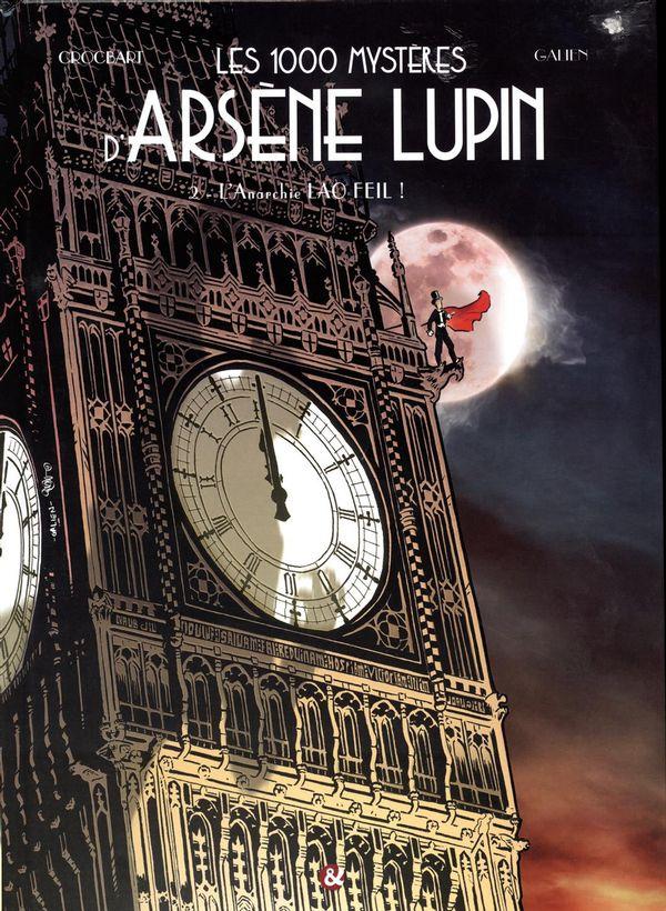 Les 1000 mystères d'Arsène Lupin 02 :  L'Anarchie Lao Feïl!