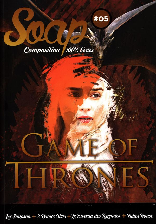 Soap 05 : Game of Thrones