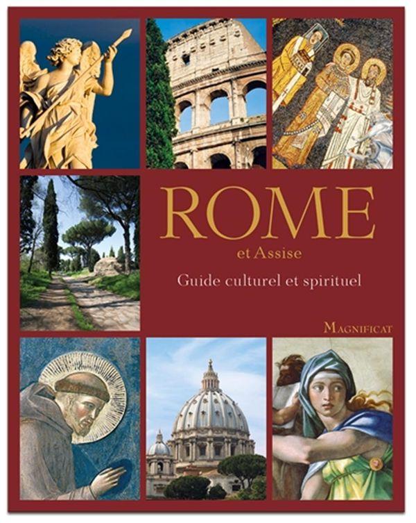 Rome et Assise  Guide culturel et spirituel