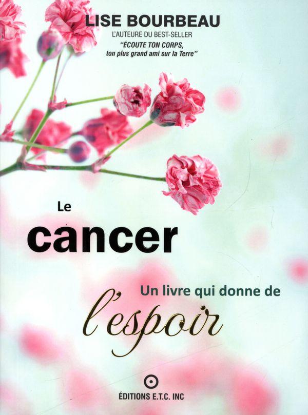 Le cancer, Un livre qui donne de l'espoir
