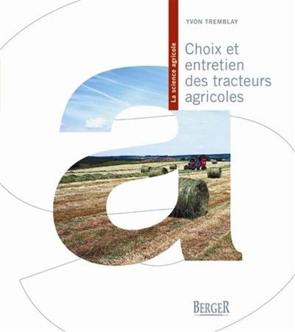 Choix et entretien des tracteurs agricoles 2e édition