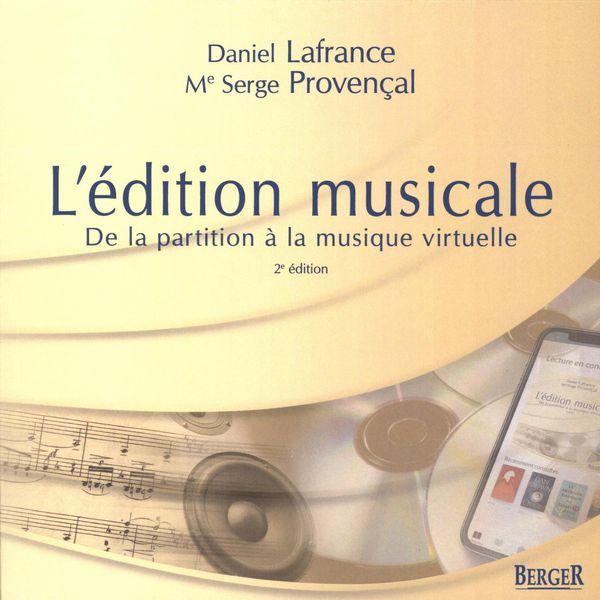 L'édition musicale : De la partition à la musique virtuelle 2e édition