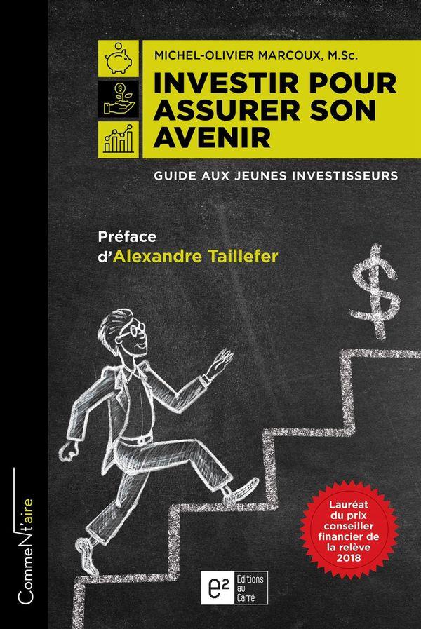 Investir pour assurer son avenir : Guide aux jeunes investisseurs