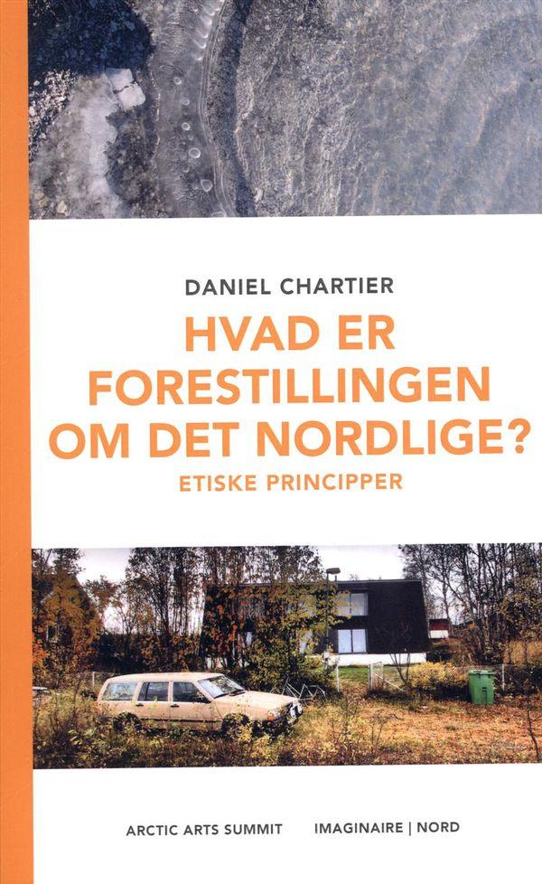 Hvad er forestillingen om det nordlige ?  Etiske principper
