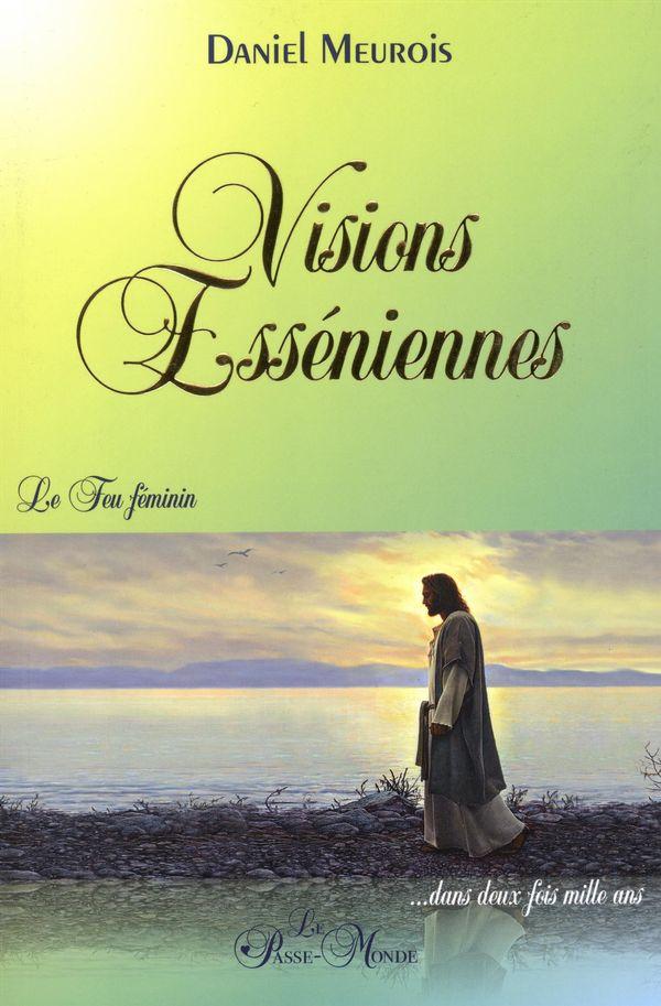 Visions Esséniennes