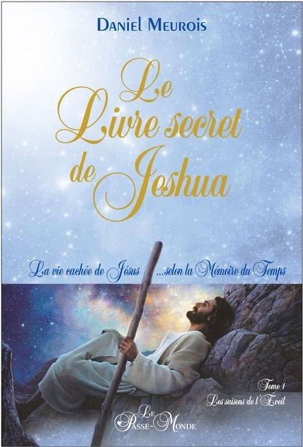 Le livre secret de Jeshua 01 : Les saisons de l'Eveil