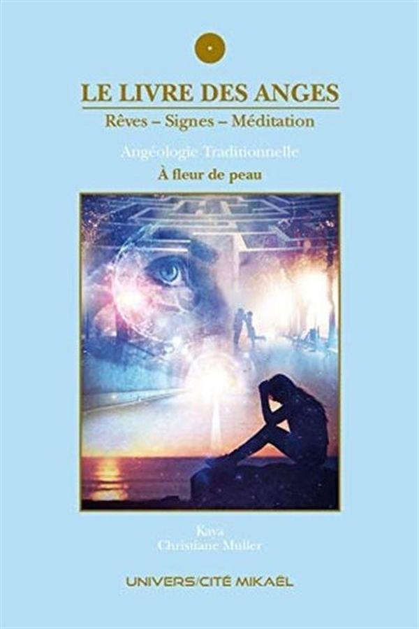 Le livre des anges 05 : À fleur de peau