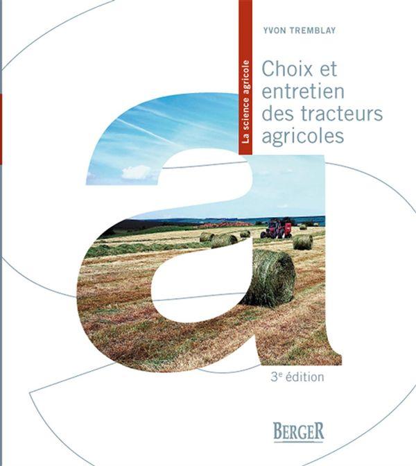 Choix et entretien des tracteurs agricoles 3e édition
