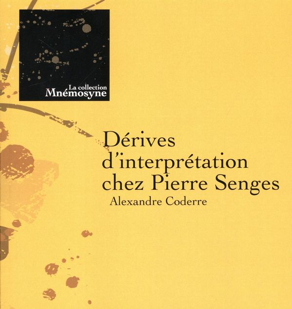 Dérives d'interprétation chez Pierre Senges