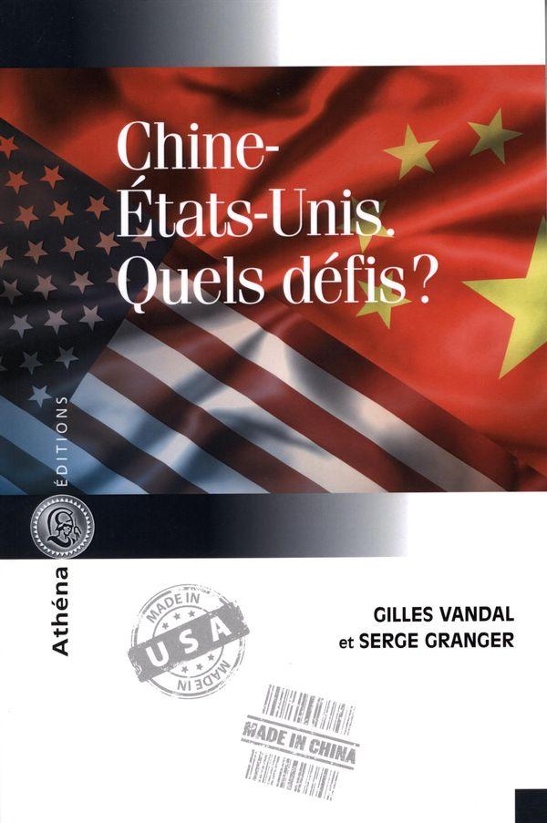 Chine-Etats-Unis. Quels défis?