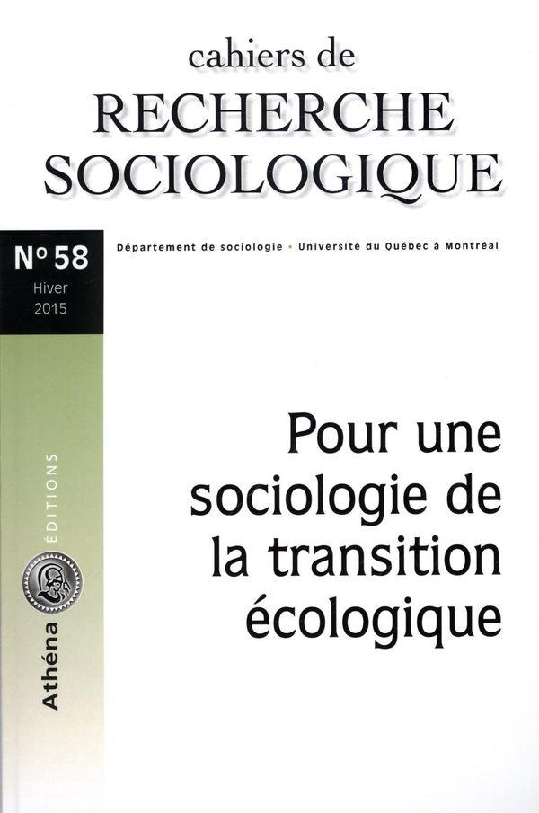 Cahiers de recherche sociologique 58 : Pour une sociologie de la transition écologique