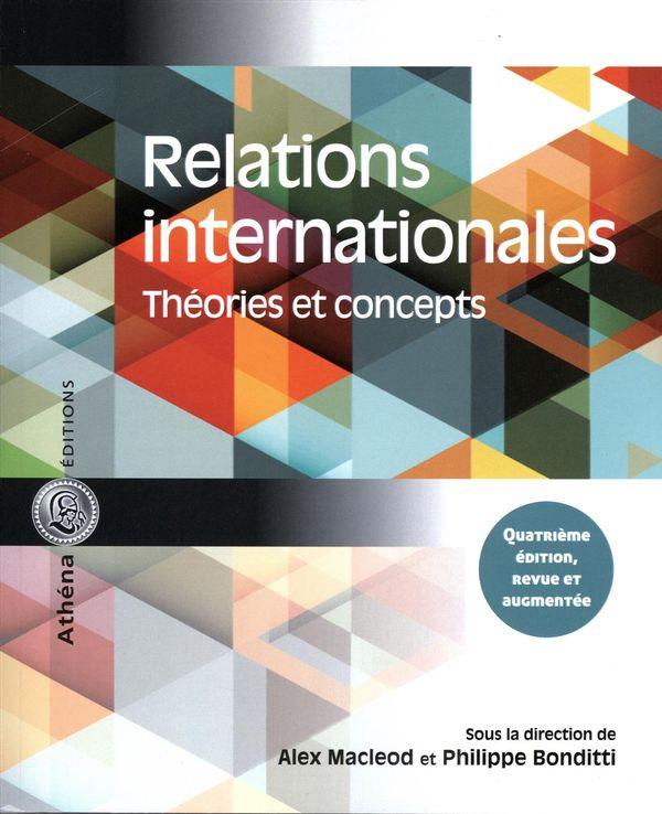Relations internationales.  Théories et concepts 4e édition