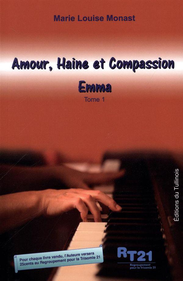 Amour, Haine et Compassion 01 : Emma