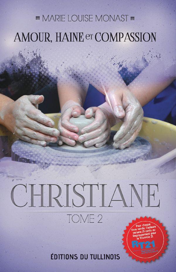 Amour, Haine et Compassion 02 : Christiane N.E.