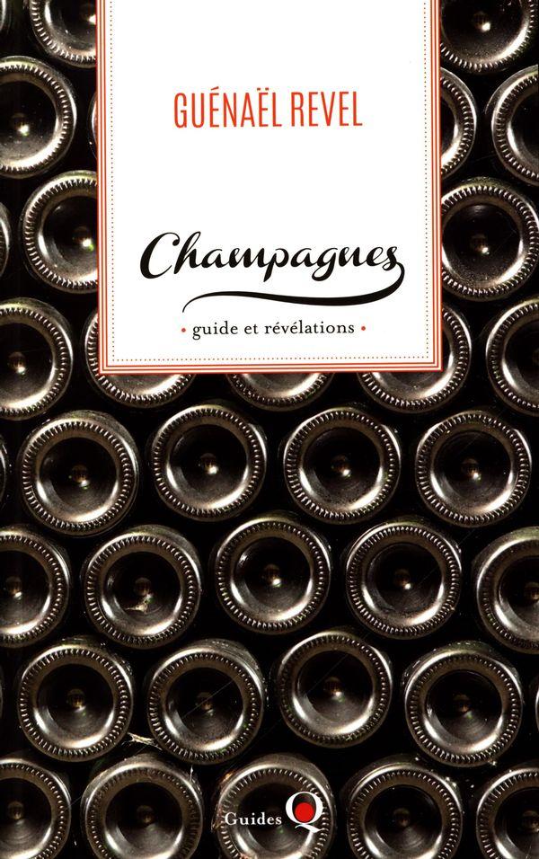 Champagnes : guide et révélations