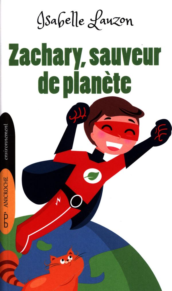 Zachary, sauveur de planète