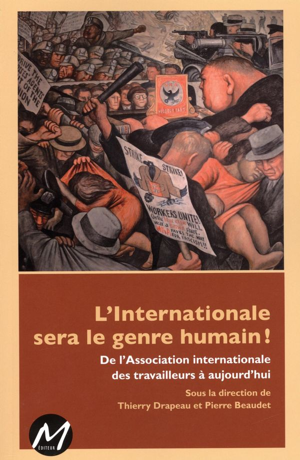 L'internationale sera le genre humain! De l'Association internationale...