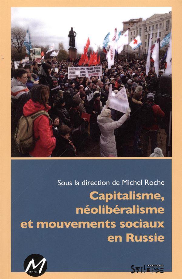 Capitalisme, néolibéralisme et mouvements sociaux en Russie
