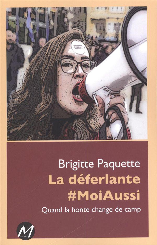 La déferlante #MoiAussi : Quand la honte change de camp