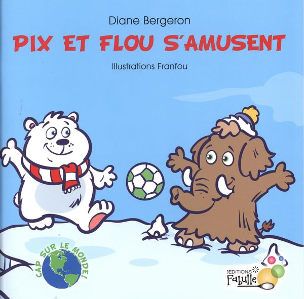 Pix et Flou s'amusent