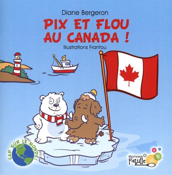Pix et Flou au Canada !