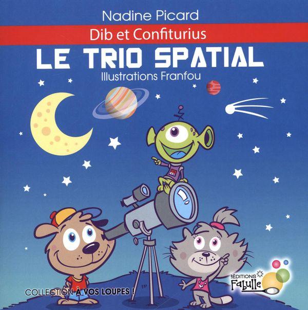 Le trio spatial