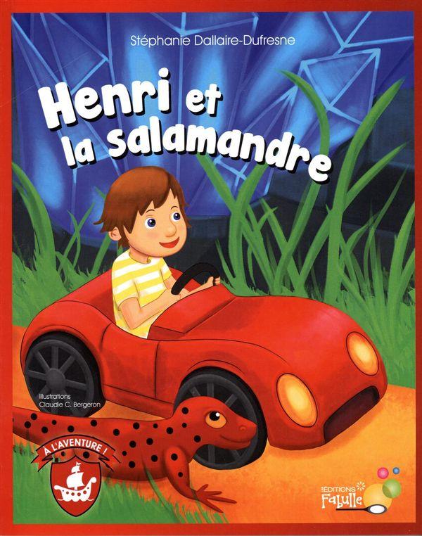 Henri et la salamandre