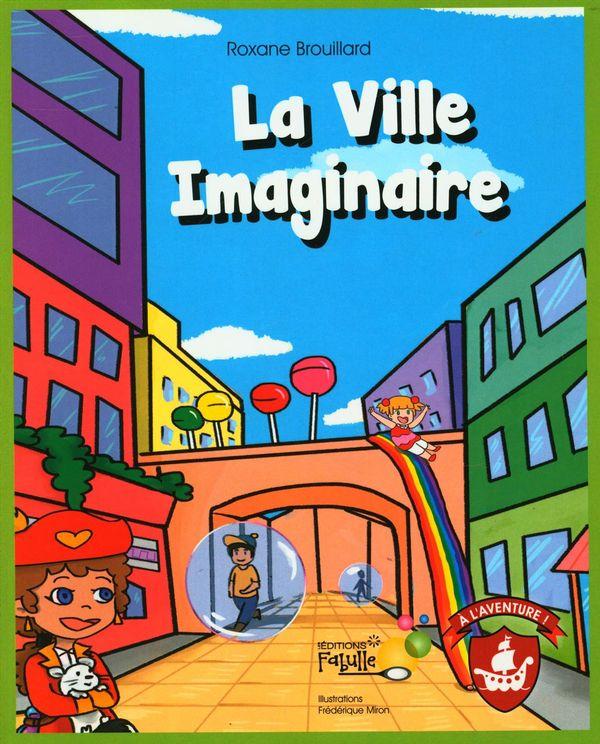 La Ville Imaginaire