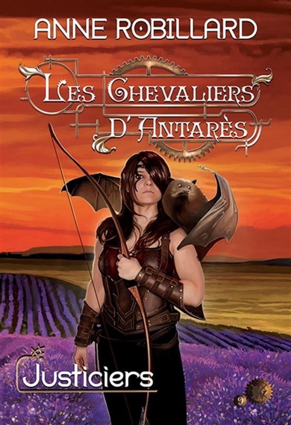 Chevaliers d'Antarès Les 09  Justiciers