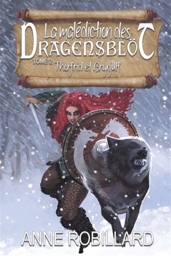 La malédiction des Dragensblöt 02  Thorfrid et Brynjulf
