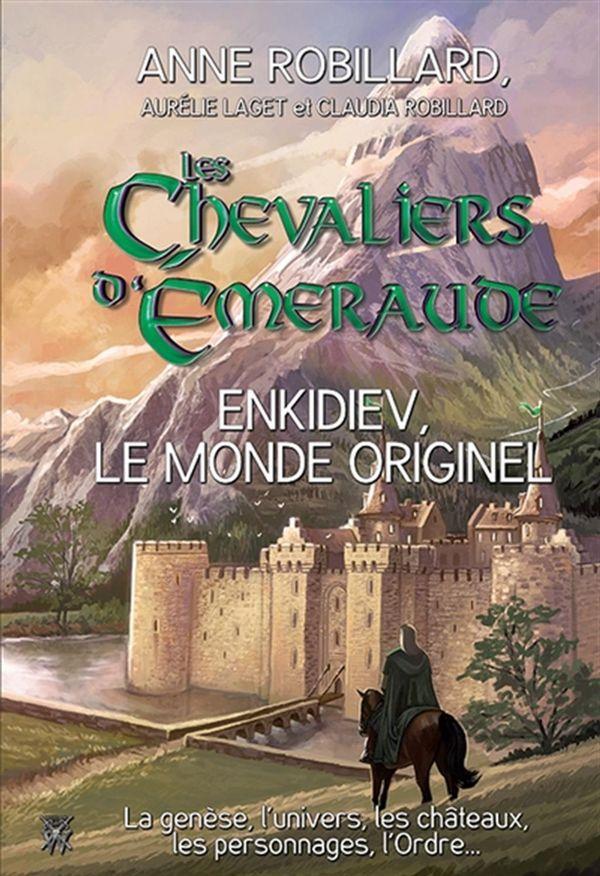 Chevaliers d'Emeraude Les - Enkidiev, le monde originel