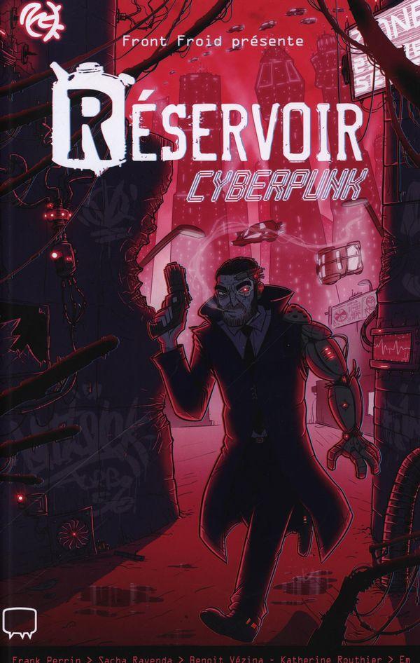 Réservoir - Cyberpunk