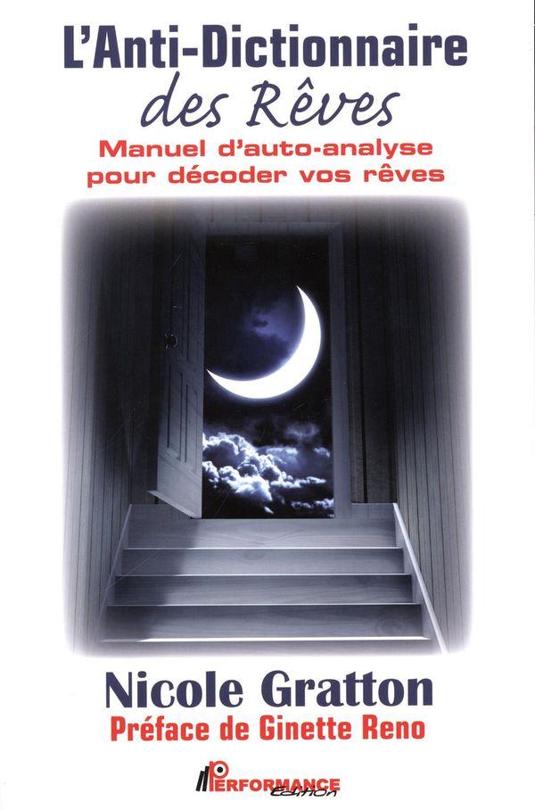 L'Anti-Dictionnaire des Rêves :  Manuel d'auto-analyse pour décoder vos rêves