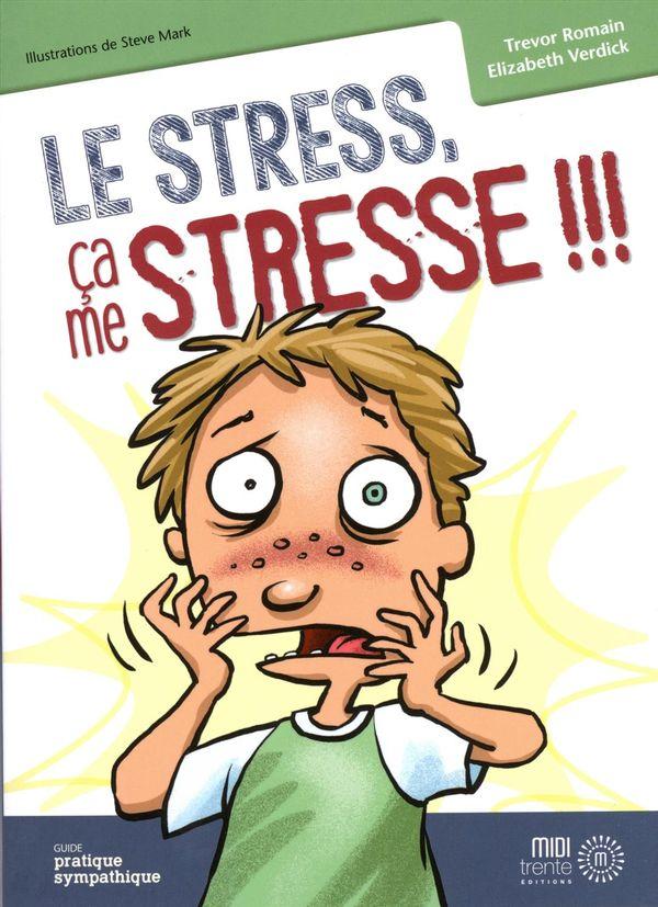 Le stress, ça me stresse!!!