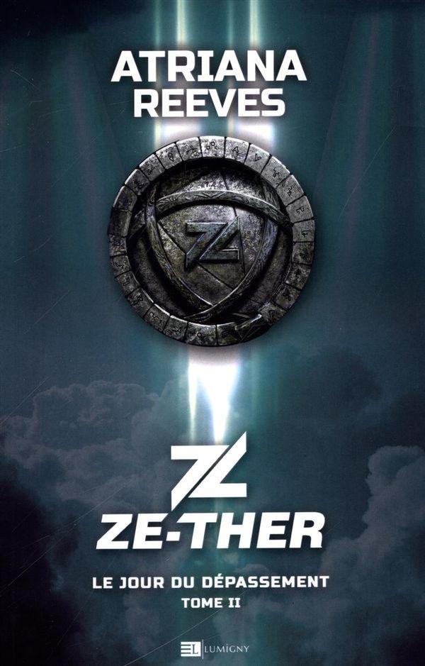 Ze-ther 02 : Le jour du dépassement