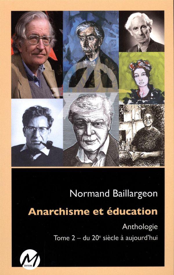Anarchisme et éducation Anthologie 02 - du 20e siècle à aujourd'hui