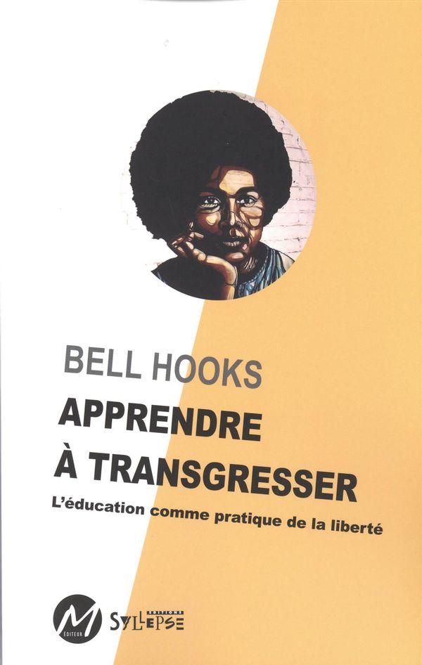 Apprendre à transgresser : L'éducation comme pratique de la liberté
