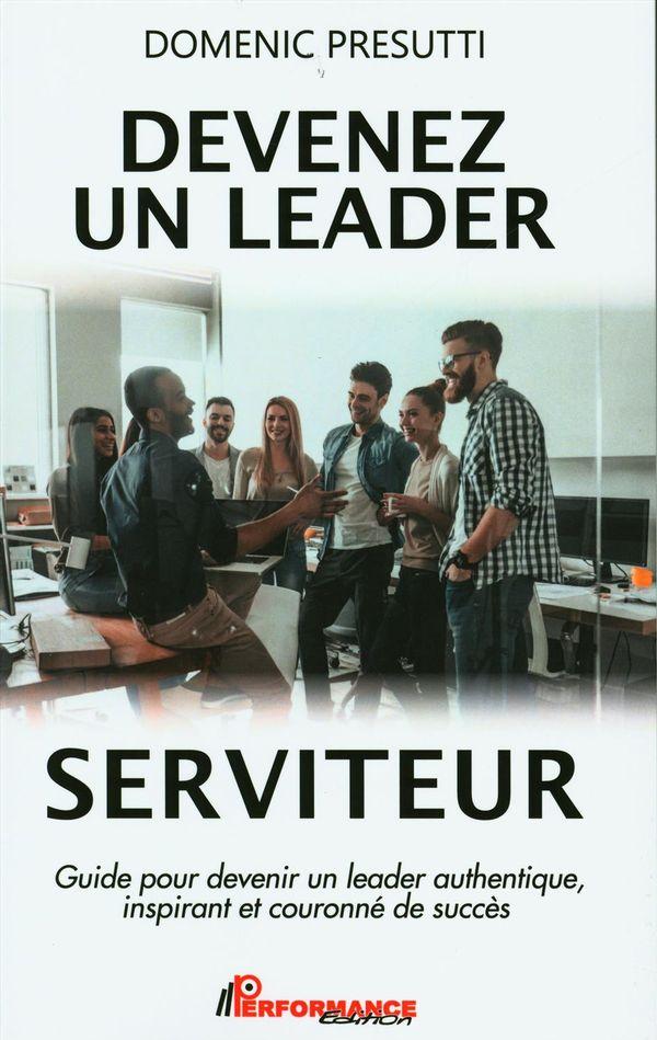 Devenez un leader serviteur