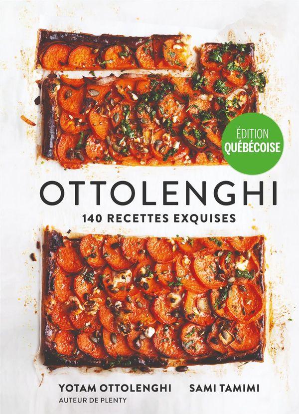 Ottolenghi : 140 recettes exquises