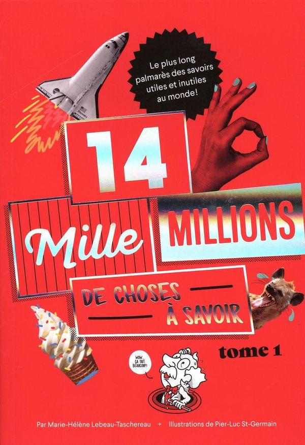 14 mille millions de choses à savoir 01