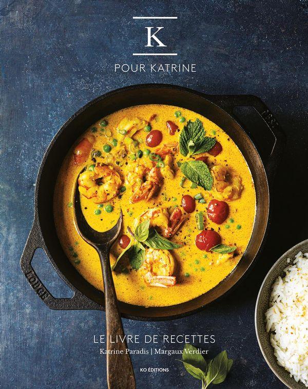 K pour Katrine : Le livre de recettes