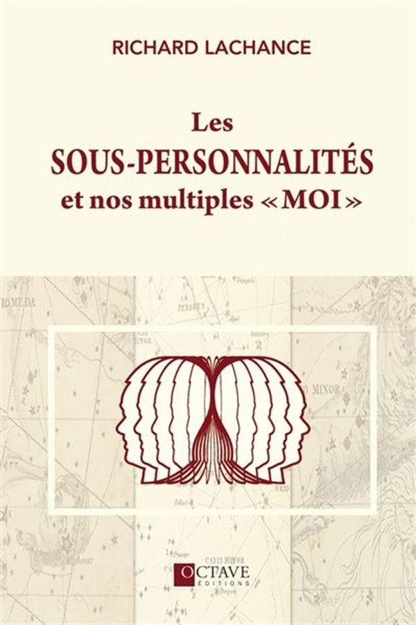 Les sous-personnalités et nos multiples «moi»