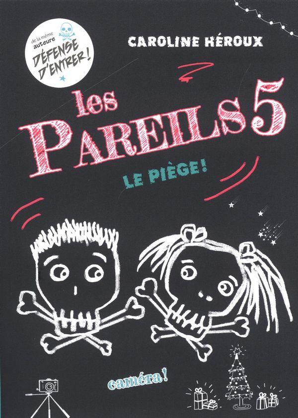 Les Pareils 05 : Le piège