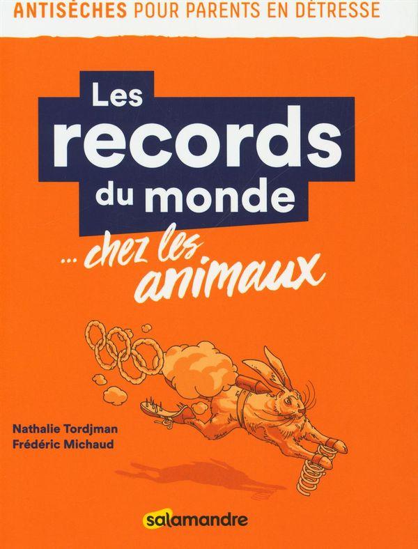 Les records du monde... chez les animaux